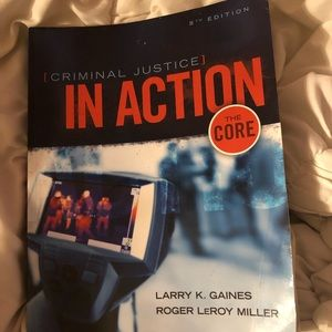CRIMINAL JUSTICE IN ACTION THE CORE - 8TH EDITION